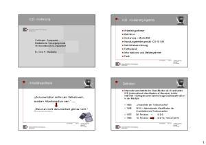 ICD - Kodierung. ICD -Kodierung Agenda. Arbeitshypothese. Definition. Dokumentation sollte kein Selbstzweck, sondern Arbeitsmedium sein