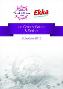 Ice Cream, Gelato & Sorbet. Schedule 2015