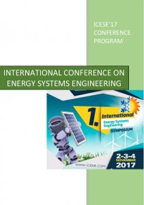 ICESE 17 CONFERENCE PROGRAM INTERNATIONAL CONFERENCE ON ENERGY SYSTEMS ENGINEERING