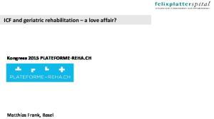 ICF and geriatric rehabilitation a love affair?