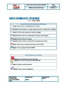 Iconos de la Barra de Herramienta del Sistema Nuevo: Permite incluir un nuevo registro en el sistema. Iconos utilizados en el manual