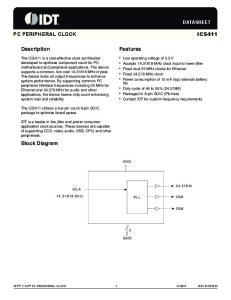 ICS411 PC PERIPHERAL CLOCK. Description. Features. Block Diagram DATASHEET