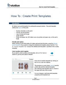 ID station uses print templates for printing the passport photos. The print template defines the layout of the print: