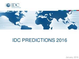 IDC PREDICTIONS January, 2016