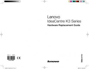 IdeaCentre K3 Series. Hardware Replacement Guide. Version