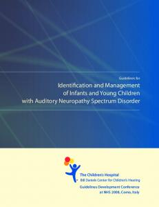 Identification and Management of Infants and Young Children with Auditory Neuropathy Spectrum Disorder