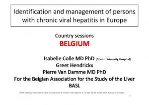 Identification and management of persons with chronic viral hepatitis in Europe. Country sessions BELGIUM