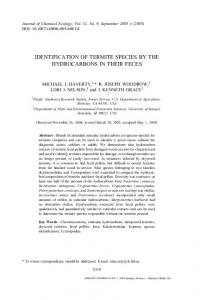 IDENTIFICATION OF TERMITE SPECIES BY THE HYDROCARBONS IN THEIR FECES