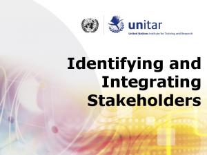 Identifying and Integrating Stakeholders