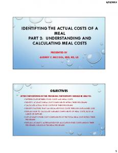IDENTIFYING THE ACTUAL COSTS OF A MEAL PART 2: UNDERSTANDING AND CALCULATING MEAL COSTS