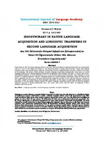 IDIOSYNCRASY IN NATIVE LANGUAGE ACQUISITION AND LINGUISTIC TRANSFERS IN SECOND LANGUAGE ACQUISITION