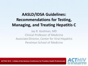 IDSA Guidelines: Recommendations for Testing, Managing, and Treating Hepatitis C