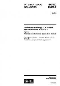 IEC Information technology Multimedia application format (MPEG-A) Professionnal archival application format