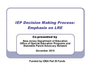 IEP Decision Making Process: Emphasis on LRE