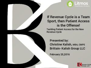 If Revenue Cycle is a Team Sport, then Patient Access is the Offense!