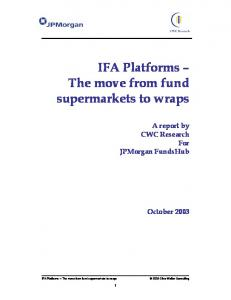 IFA Platforms The move from fund supermarkets to wraps