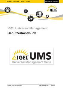 IGEL Universal Management. Benutzerhandbuch. Ver. UMS Copyright 2010 IGEL Technology