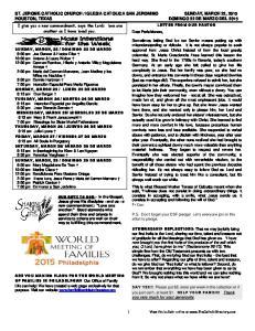 IGLESIA CATOLICA SAN JERONIMO SUNDAY, MARCH 22, 2015 HOUSTON, TEXAS DOMINGO 22 DE MARZO DEL 2015