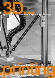 igus solutions for the 3D printing industry