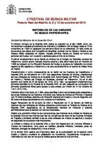 II FESTIVAL DE MÚSICA MILITAR Palacio Real de Madrid. 8, 9 y 10 de octubre de 2010
