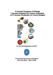 II Jornadas Patagónicas De Biología I Jornadas Patagónicas De Ciencias Ambientales & IV Jornadas Estudiantiles De Ciencias Biológica