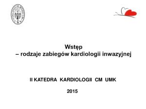 II KATEDRA KARDIOLOGII CM UMK