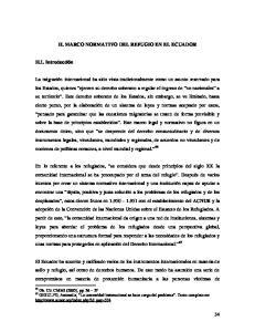 II. MARCO NORMATIVO DEL REFUGIO EN EL ECUADOR