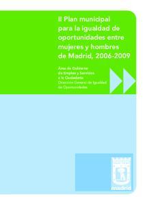 II Plan municipal para la igualdad de oportunidades entre mujeres y hombres de Madrid,