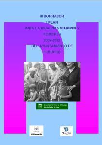 III BORRADOR I PLAN PARA LA IGUALDAD MUJERES Y HOMBRES DEL AYUNTAMIENTO DE ELBURGO