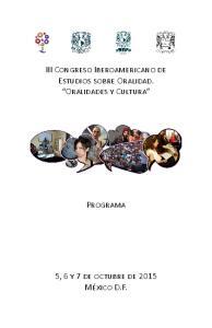 III Congreso Iberoamericano de Estudios sobre Oralidad. Oralidades y Cultura