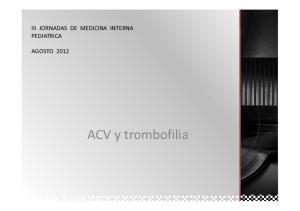 III JORNADAS DE MEDICINA INTERNA PEDIATRICA AGOSTO ACV y trombofilia