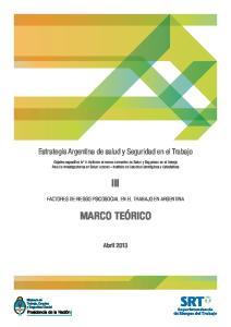 III MARCO TEÓRICO. Estrategia Argentina de salud y Seguridad en el Trabajo FACTORES DE RIESGO PSICOSOCIAL EN EL TRABAJO EN ARGENTINA
