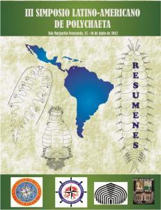 III Simposio Latino-Americano de Polychaeta Isla Margarita, Venezuela, de junio de 2012