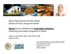Illinois Farmers Markets and Food Safety Initiatives: Improving Food Safety Integration in Illinois