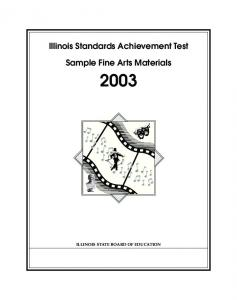 Illinois Standards Achievement Test. Sample Fine Arts Materials ILLINOIS STATE BOARD OF EDUCATION