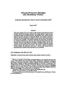 Illiquid Financial Markets and Monetary Policy