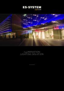 ILLUMINATION LIGHTING SOLUTION