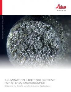 ILLUMINATION (LIGHTING) SYSTEMS FOR STEREO MICROSCOPES. Obtaining the Best Results for Industrial Applications