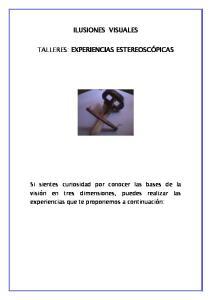 ILUSIONES VISUALES TALLERES: EXPERIENCIAS ESTEREOSCÓPICAS