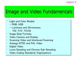 Image and Video Fundamentals