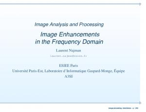 Image Enhancements in the Frequency Domain