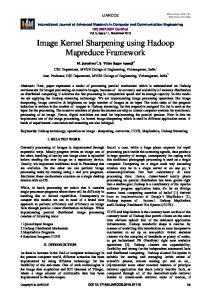 Image Kernel Sharpening using Hadoop Mapreduce Framework