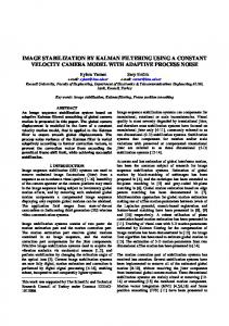 IMAGE STABILIZATION BY KALMAN FILTERING USING A CONSTANT VELOCITY CAMERA MODEL WITH ADAPTIVE PROCESS NOISE