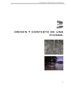 Imagen y Contexto Urbanos ORIGEN Y CONTEXTO DE UNA CIUDAD