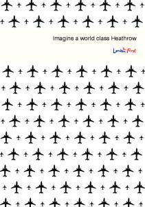 Imagine a world class Heathrow
