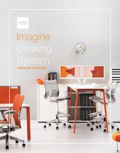 Imagine Desking System FREEDOM TO DREAM