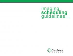 imaging scheduling scheduling guidelines