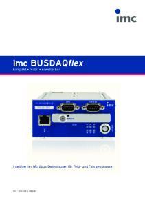 imc BUSDAQflex kompakt mobil erweiterbar Intelligenter Multibus-Datenlogger für Feld- und Fahrzeugbusse imc produktiv messen