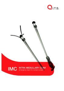 IMC. INTRA MEDULLARY CLAW emergency team for broken bones