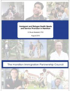 Immigrant and Refugee Health Needs and Service Provision in Hamilton